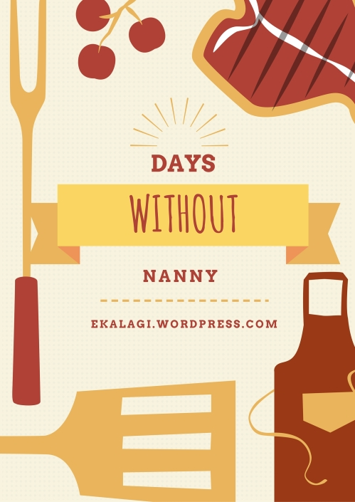 Days without Nanny